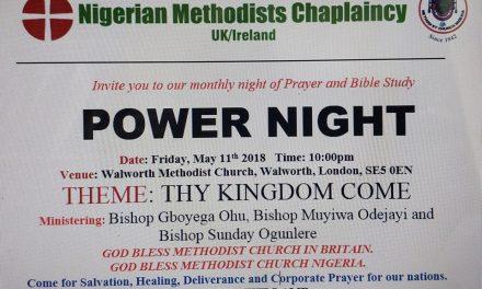 NIGERIAN METHODIST CHAPLAINCY, MONTHLY POWER NIGHT: Theme: THY KINGDOM COME