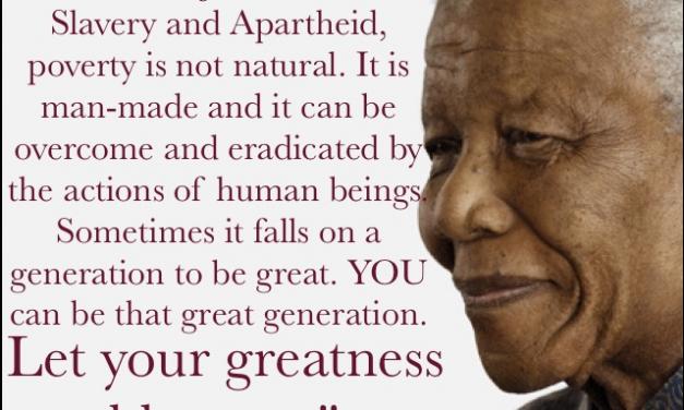 Legacy of Mandela @100: Overcoming Man-made Poverty, Slavery and Apartheid