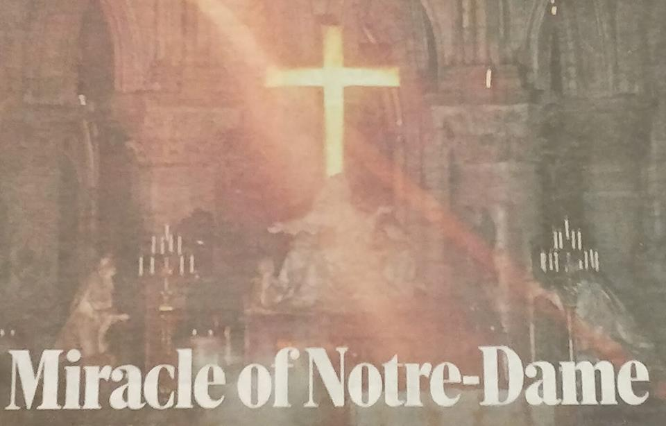 THE CROSS: Miracle of Notre-Dame.