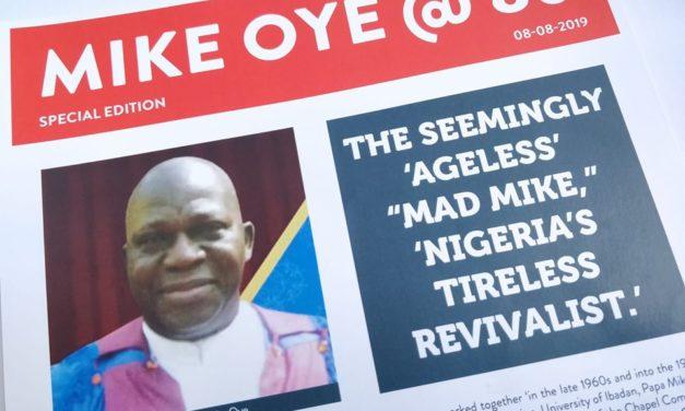 "VERY REV DR MIKE OYE @ 80: The seemingly 'ageless' ""MAD MIKE,"" 'Nigeria's Tireless Revivalist.'"