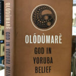 """OLODUMARE: God in Yoruba Belief,"" Bible of African Religion and a master-piece for scholars: Patriarch Bolaji Idowu, 26 years after, we remember him."